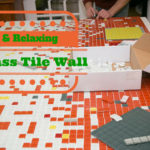 Glass Tile Stress Free  DIY Project