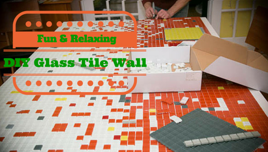 DIY project glass tile wall