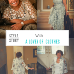 Style Story with A Lover Of Clothes
